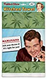 ''MARIJUANA! Ask Your Doctor If It's Right For You!'' 100% Cotton Eco-Friendly Kitchen Dish Towel, Kitchen Towel With Quote, Kitchen Towel With Hanging Loop, Marijuana Leaf
