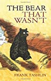 The Bear That Wasn't (Dover Children's Classics) by Frank Tashlin (2007-11-02)