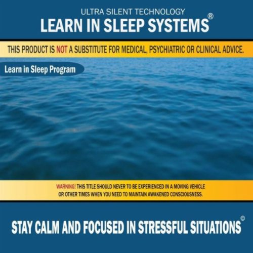 how to stay calm under stressful situations