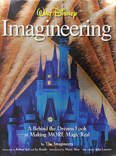 walt-disney-imagineering-a-behind-the-dreams-look-at-making-more-magic-real