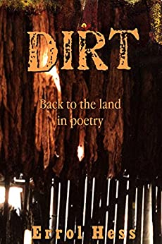 Dirt: Back to the Land in Poetry by [Hess, Errol]