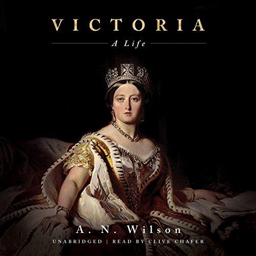 Victoria: A Life by Blackstone Audio, Inc.