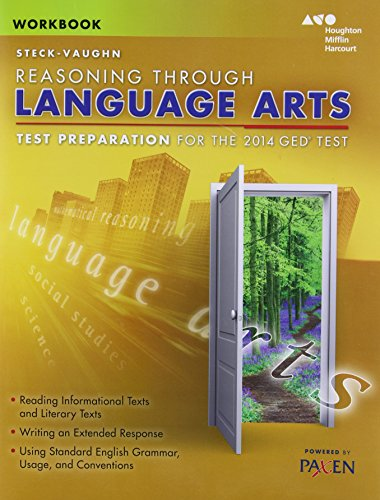 Steck-Vaughn GED: Test Preparation Student Workbook Reasoning Through Language Arts