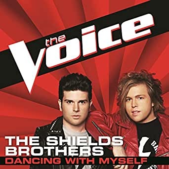 Dancing With Myself (The Voice Performance) by The Shields Brothers