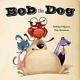 Bob the Dog (Meadowside PIC Board)