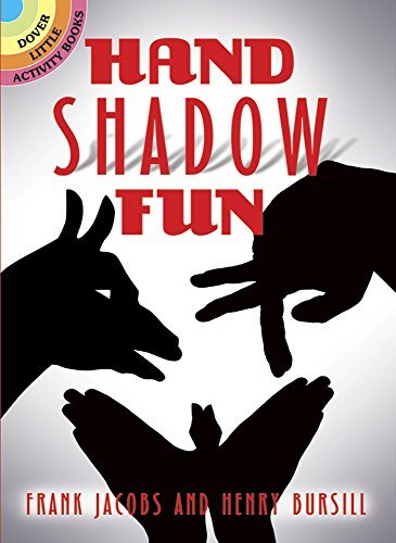 Hand Shadow Fun by Frank Jacobs (2015-04-24)