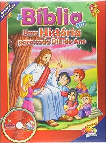A Biblia Em Uma Historia Para Cada Dia Do Ano Livros Na Amazon
