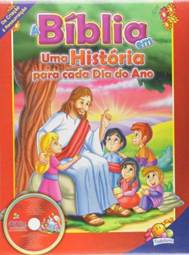 A Bíblia em uma História Para Cada Dia do Ano