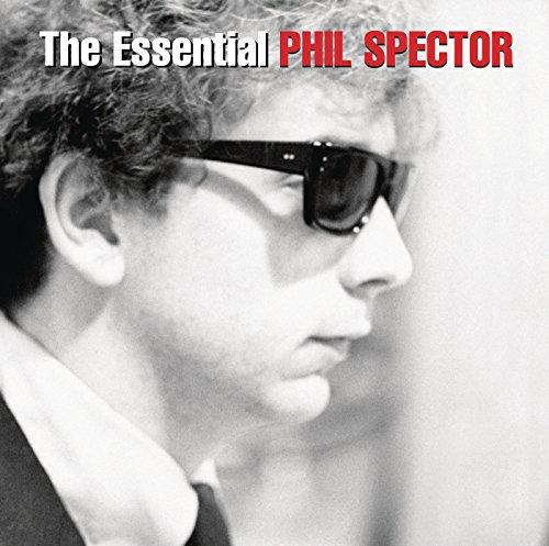 The Essential Phil Spector