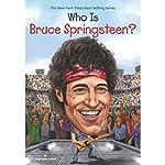 Who Is Bruce Springsteen? | Stephanie Sabol