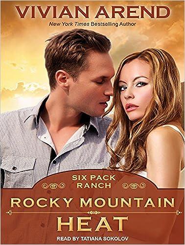 Rocky Mountain Heat (Six Pack Ranch): Amazon.es: Arend, Vivian, Sokolov, Tatiana: Libros en idiomas extranjeros