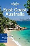 east coast australia regional guide lonely planet country regional guides of regis st louis 4th fourth edition on 19 august 2011