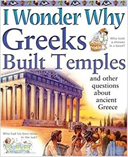 Como Descargar Libros En I Wonder Why Greeks Built Temples And Other Questions About Ancient Greece PDF Español