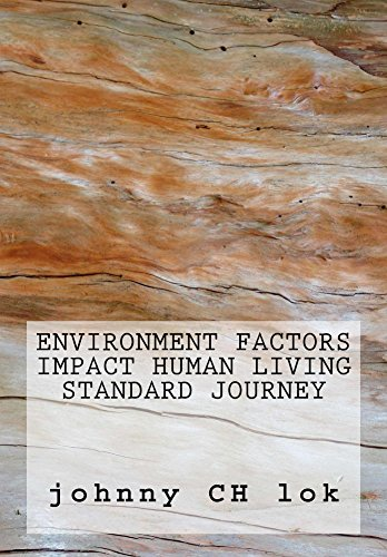 Environment Factors Impact Human Living Standard Journey