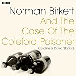 Norman Birkett and the Case of the Coleford Poisoner: A BBC Radio 4 Dramatisation | Caroline Stafford