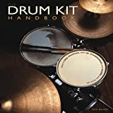 The Drum Kit Handbook, Paul Balmer, 0760342407