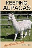 Keeping Alpacas: Secrets from the field