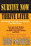 Survive Now Thrive Later