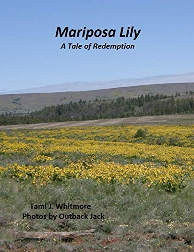 - Mariposa Lily: A Tale of Redemption