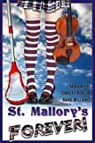 img - for St. Mallory's Forever!: a Y.A. All-Girls' Engliish Boarding School Mystery book / textbook / text book