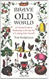 Brave Old World: A Practical Guide to Husbandry, or the Fine Art of Looking After Yourself