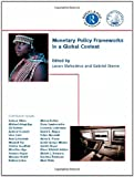 img - for Monetary Policy Frameworks in a Global Context book / textbook / text book