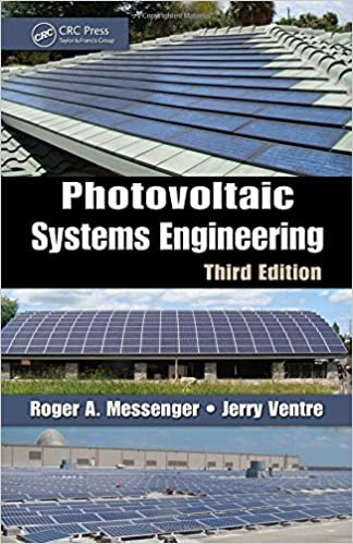 Photovoltaic Systems Engineering Third Edition Messenger Roger A Abtahi Amir 0001439802920 Amazon Com Books