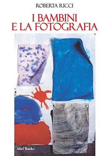 I bambini e la fotografia (Italian Edition)