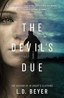The Devil's Due: A Thriller by [Beyer, L.D.]