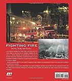 Fighting Fire: Trucks, Tools and Tactics
