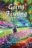 Going Fishing, Roger Craig Simmons, 0595259928