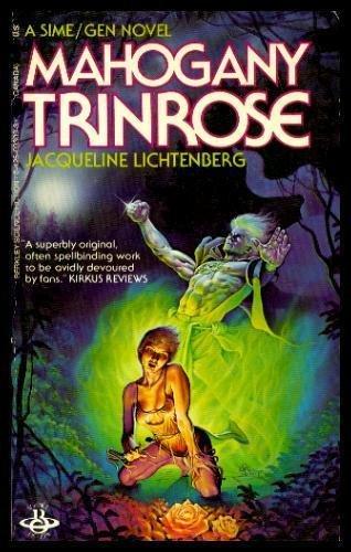 MAHOGANY TRINROSE - A Sime/Gen Adventure