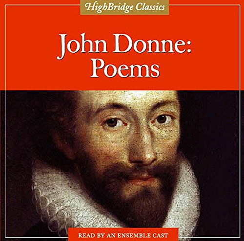 John Donne: Poems (Highbridge Classics)