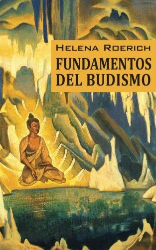 Los Fundamentos Del Budismo (Spanish Edition) [Helena Roerich] (Tapa Blanda)