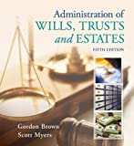 img - for Administration of Wills, Trusts, and Estates book / textbook / text book