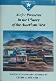 img - for Major Problems in the History of the American West: Documents and Essays (Major Problems in American History Series) book / textbook / text book
