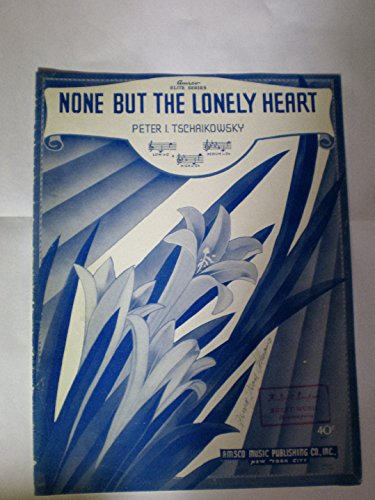 Download Amsco Elite Series None But The Lonely Heart By Peter I
