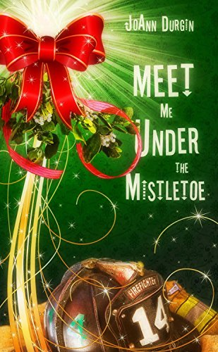 Meet Me Under the Mistletoe: Starlight Christmas Series (Christmas Holiday Extravaganza) by [Durgin, JoAnn]