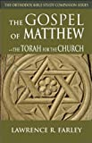 The Gospel of Matthew, Lawrence Farley, 0982277075