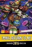 Teenage Mutant Ninja Turtles: Return to New York Panel: SDCC 2016