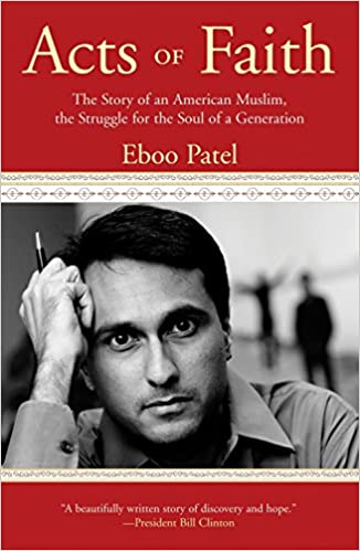 Eboo Patel Acts Of Faith Ebook Download