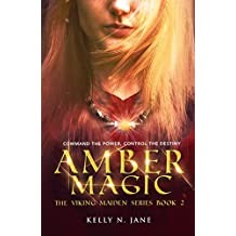 Amber Magic (The Viking Maiden series Book 2)