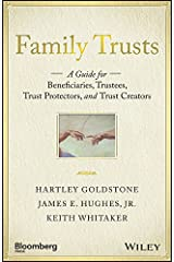 Family Trusts: A Guide for Beneficiaries, Trustees, Trust Protectors, and Trust Creators (Bloomberg) (English Edition) eBook Kindle