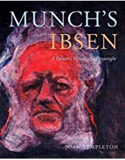Munch's Ibsen: A Painter's Visions of a Playwright