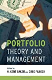 Portfolio Theory and Management, Baker, H. Kent and Filbeck, Greg, 0199829691