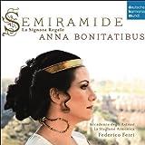 Semiramide - La Signora Regale. Aria S & Scenes