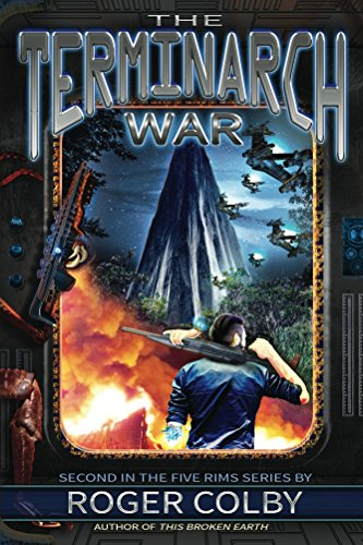 The Terminarch War (The Five Rims Series Book 2) by [Colby, Roger]