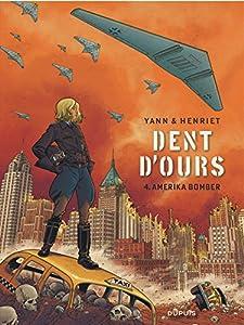 """Afficher """"Dent d'ours n° 4 Amerika bomber"""""""