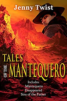 Tales of the Mantequero by [Twist, Jenny]