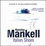 Italian Shoes | Henning Mankell